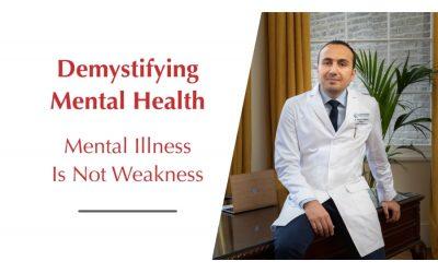 Demystifying Mental Health Video: Mental illness is not Weakness